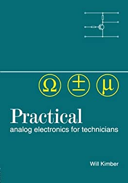 Practical Analog Electronics for Technicians 9780750629522
