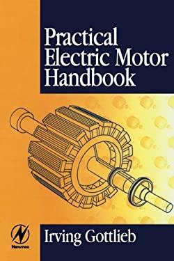 Practical Electric Motor Handbook 9780750636384
