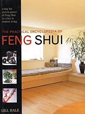 Practical Encyclopedia of Feng Shui 9780754809616