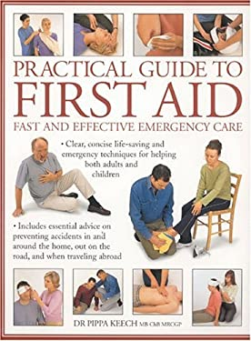 Practical Guide to First Aid 9780754810827