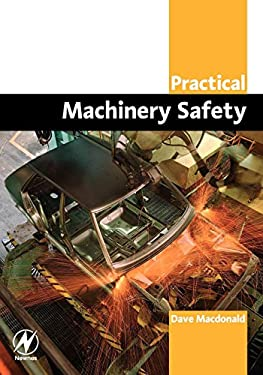 Practical Machinery Safety 9780750662703