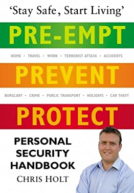 Pre-Empt, Prevent, Protect: Personal Security Handbook 9780750945622