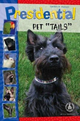Presidential Pet Tails 9780756903107
