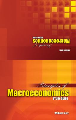 principles of macroeconomics study guide How does the economy work what is supply and demand, and what do we mean by macroeconomics learn it all here in this complete study guide.