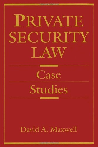 Private Security Law: Case Studies 9780750690348
