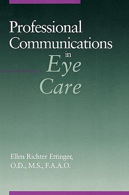 Professional Communications in Eye Care 9780750693066