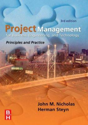 Project Management for Business, Engineering, and Technology: Principles and Technology 9780750683999