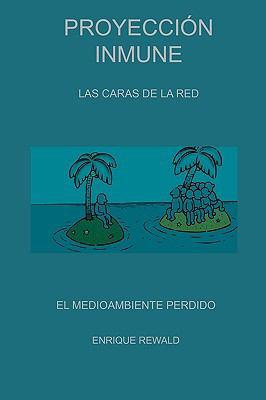 Proyeccin Inmune - Las Caras de La Red 9780755206025