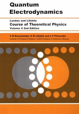 Quantum Electrodynamics: Volume 4 9780750633710