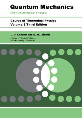 Quantum Mechanics Non-Relativistic Theory: Volume 3 9780750635394