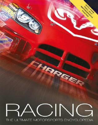 Racing: The Ultimate Motorsports Encyclopedia [With Pull-Out Poster] 9780753460405