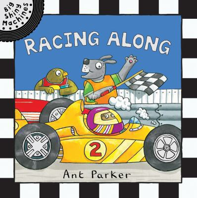 Racing Along. Ant Parker