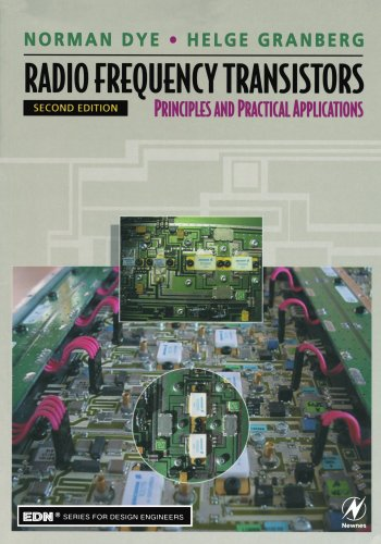 Radio Frequency Transistors: Principles and Practical Applications 9780750672818