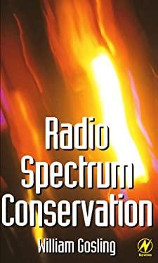 Radio Spectrum Conservation: Radio Engineering Fundamentals 9780750637404