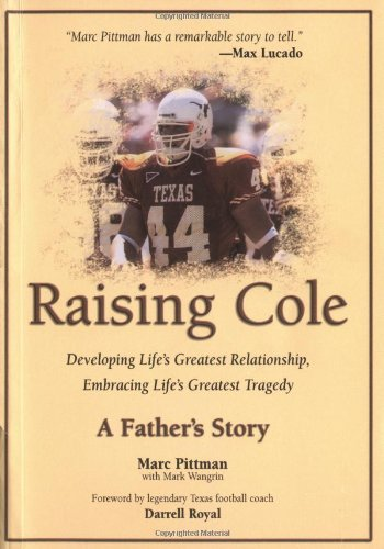 Raising Cole: A Father's Story 9780757302022