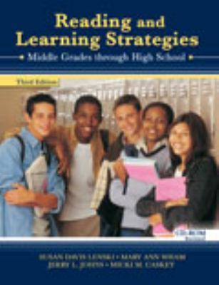 Reading and Learning Strategies: Middle Grades Through High School 9780757538216