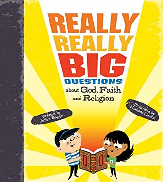 Really, Really Big Questions about God, Faith, and Religion 9780753466780