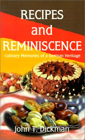 Recipes and Reminiscence: Culinary Memories of a German Heritage