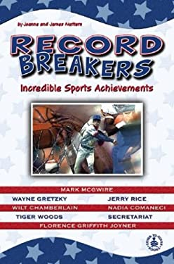 Record Breakers: Incredible Sports Achievements 9780756903008
