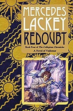 Redoubt: Book Four of the Collegium Chronicles (a Valdemar Novel) 9780756407452