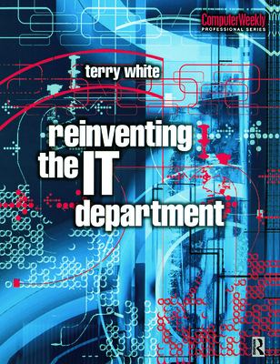 Reinventing the It Department 9780750648622