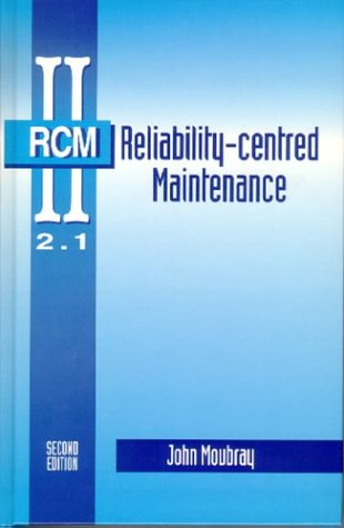 Reliability-Centred Maintenance 9780750633581