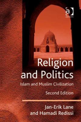 Religion and Politics: Islam and Muslim Civilization