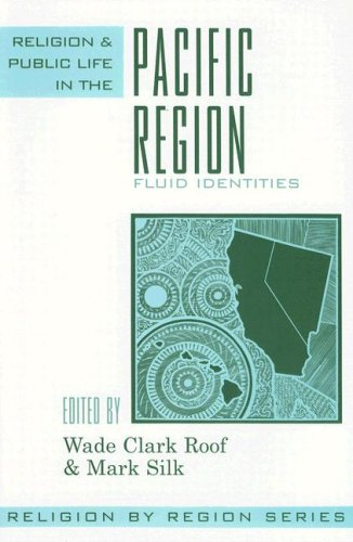 Religion and Public Life in the Pacific Region: Fluid Identities 9780759106390