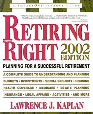 Retiring Right: Planning for a Successful Retirement 9780757000423