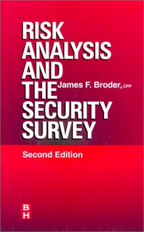 Risk Analysis and the Security Survey 9780750670890