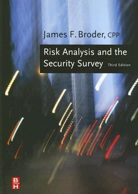 Risk Analysis and the Security Survey - 3rd Edition