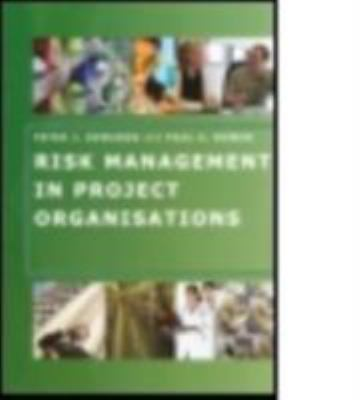 Risk Management in Project Organisations 9780750666299