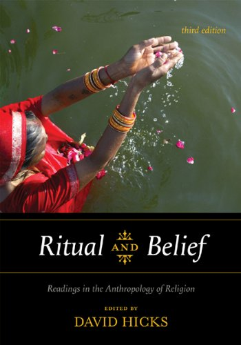 Ritual and Belief: Readings in the Anthropology of Religion 9780759111561