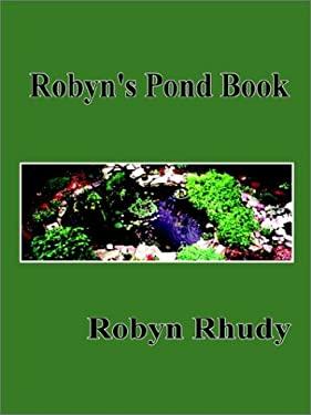 Robyn's Pond Book 9780759675391