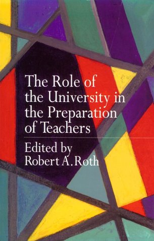 Role of the University in the Preparation of Teachers 9780750708821