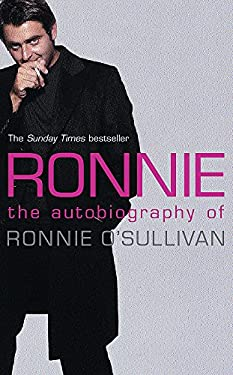 Ronnie: The Autobiography of Ronnie O'Sullivan 9780752858807