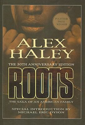 Roots: The Saga of an American Family 9780756982324