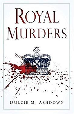 Royal Murders 9780752449371