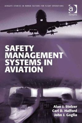 Safety Management Systems in Aviation 9780754673040