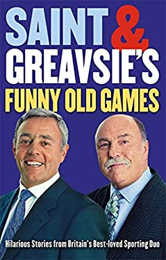 Saint & Greavsie's Funny Old Games 9780751541922