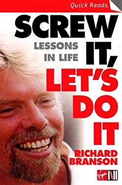 Screw It, Let's Do It: Lessons in Life 9780753510995