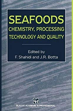 Seafoods: Chemistry, Processing Technology and Quality 9780751402186