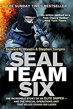Seal Team Six: Memoirs of an Elite Navy Seal Sniper - And the Special Operations Unit That Killed Osama Bin Laden.