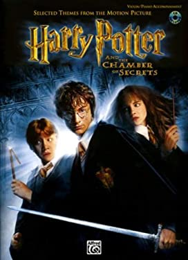 Selected Themes from the Motion Picture Harry Potter and the Chamber of Secrets for Strings: Violin (with Piano Acc.), Book & CD [With CD (Audio)] 9780757913419