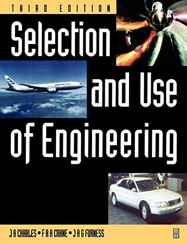 Selection and Use of Engineering Materials 9780750632775