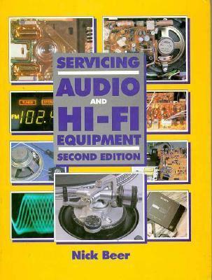 Servicing Audio and Hi-Fi Equipment 9780750621175