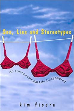 Sex, Lies and Stereotypes 9780758201775