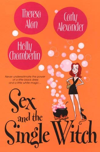 Sex and the Single Witch 9780758209313