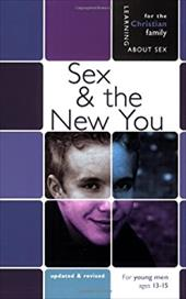 Sex & the New You: For Young Men 13-15 2862213