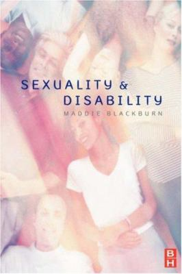 Sexuality & Disability 9780750622523
